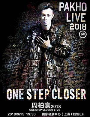 【上海】周柏豪 One Step Closer Pakho Live 2018-上海站