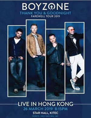 Boyzone Thank You & Goodnight Farewell Tour 2019 香港演唱会