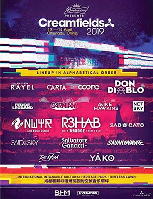 2019 Creamfields奶油田-成都站